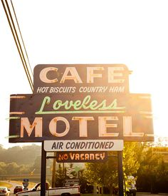 Loveless Cafe 8400 Tennessee Hwy 100 Nashville, TN 37221 // skip in favor of new, less touristy places?