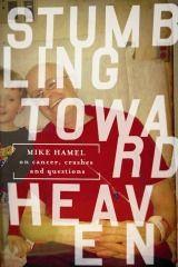 Mike Hamel's....stumbling towards God