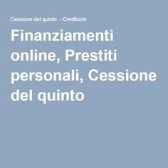 Finanziamenti online, Prestiti personali, Cessione del quinto