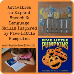 Five Little Pumpkins Activities - Pinned by @PediaStaff – Please Visit ht.ly/63sNtfor all our pediatric therapy pins
