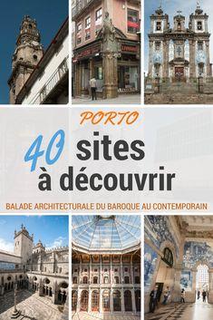 Porto, une ville exceptionnelle par son architecture. Une visite de 40 sites, du baroque au contemporain pour cette balade architecturale