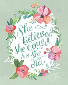 She Believed she Could so she Did Makewells Hand lettered   Etsy Watercolor Quote, Done Quotes, Encouragement, Letter Art, All Print, Word Art, Fine Art Paper, Positive Quotes, Positive Life