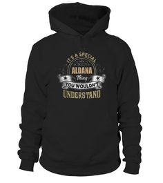 # IT'S A SPECIAL ALDANA THING YOU WOULDN'T UNDERSTAND .  HOW TO ORDER:1. Select the style and color you want: 2. Click Reserve it now3. Select size and quantity4. Enter shipping and billing information5. Done! Simple as that!TIPS: Buy 2 or more to save shipping cost!This is printable if you purchase only one piece. so dont worry, you will get yours.Guaranteed safe and secure checkout via:Paypal | VISA | MASTERCARD