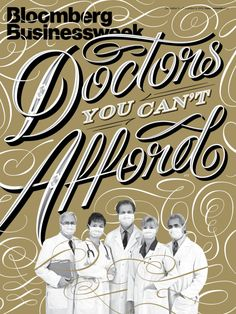 Typeverything.com - Doctors You Can't Afford, by Erik Marinovich.