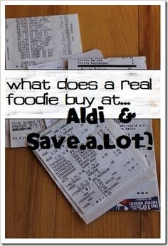 What Does a Real Foodie Buy at…Aldi & Save-a-Lot? | Kitchen Stewardship | A Baby Steps Approach to Balanced Nutrition