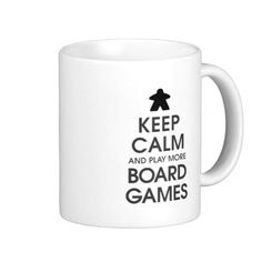 Keep Calm and Play More Board Games Mug