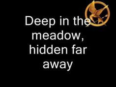 Deep in the Meadow by Sting - Rue's Lullaby (lyrics) - The Hunger Games Movie (2012) Just love this so much!