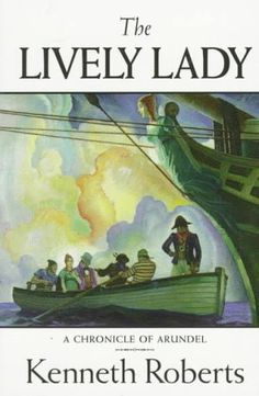 The Lively Lady by Kenneth Roberts