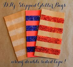 Linen, Lace, & Love: DIY: Stripped Glitter Bags, using Double Sided Tape!