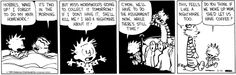Calvin and Hobbes Comic Strip, March 14, 2014 on GoComics.com - Insert thesis for math and this is so me.