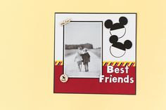 Disney Mickey Mouse Best Friends scrapbook page layout. Make It Now with the Cricut Explore machine in Cricut Design Space.