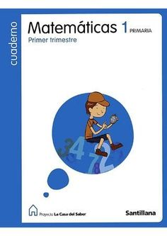 Cuadernillos matematicas 1 santillana (3 trimestres en un solo documento)