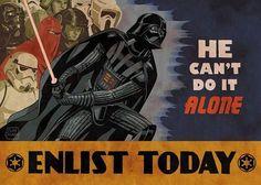 He can't do it alone. Enlist today!   #StarWars propaganda