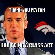 An end to a short era in Denver. What lies ahead for the Broncos with so many changes happening in off season? Thanks Peyton - best wishes. GO BRONCOS!! Never give up!