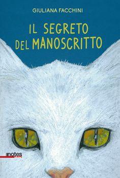 """""""il segreto del manoscritto"""" di #GiulianaFacchini. Un libro che sa di mare, salsedine e... mistero!"""