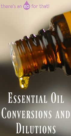 Essential Oil Conversions and Dilutions - Converting drams, milliliters, and ounces is easy when you have a simple list to follow. Don;t miss out on my dilutions chart as well!