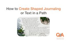 How to Create Shaped Journaling or Text on a Path