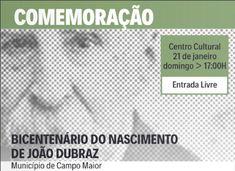 Campomaiornews: Comemoração do bicentenário do nascimento de João ...