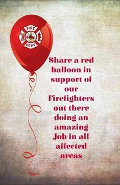 Red Balloon, Balloons, Fire Dept, American Pride, Thoughts, Firemen, Firefighters, Funny Things, Posts