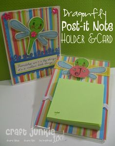 """Post It Note Holder using 4""""x6"""" acrylic frame.  Dragonfly is from Cricut's Create a Critter cartridge  Dragonfly face is from Peachy Keen Stamps #755 - Critter faces  Sentiment is from My Pink Stamper's Friendtastic set"""