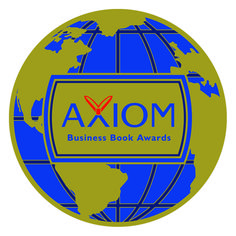 Congratulations to Tamra Ryan, Gold Medalist in the 2015 Axiom Business Book Awards Women / Minorities in Business category! The Axiom Business Book Awards are intended to bring increased recognition to exemplary business books and their creators, with the understanding that business people are an information-hungry segment of the population, eager to learn about great new books that will inspire them and help them improve their careers and businesses.