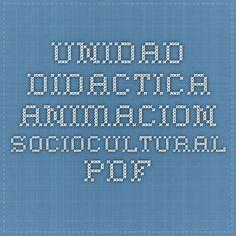 Unidad Didactica - animacion-sociocultural.pdf