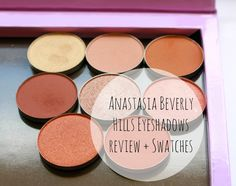 Anastasia Beverly Hills Eyeshadow Review   Swatches