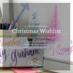 72add00bf93 A Calligrapher s Christmas Wishlist - on Ashley Bush Blog Learn  Calligraphy