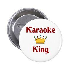Karaoke King Pinback Button