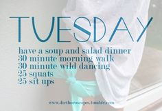 Tuesday(idk bout that wild dancing, let's replace with jumping jacks?haha)