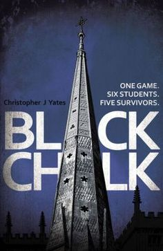 Black Chalk - Christopher Yates. This book sucked me in from the very beginning. A great thrilling read.
