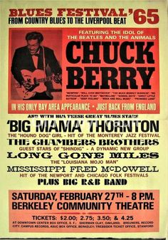 Chuck Berry, Big Mama Thornton, The Chambers Brothers, and Mississippi Fred McDowell headlined the 1965 Berkeley Blues Festival. This wonderful boxing style po Rock Posters, Band Posters, Event Posters, Vintage Concert Posters, Vintage Posters, Retro Posters, Jazz, Blues Rock, Rock N Roll Music
