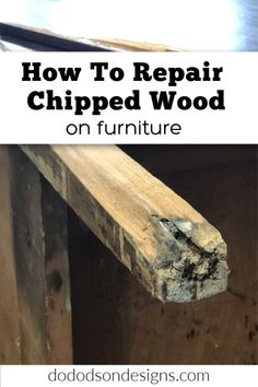 Don't pass up those curbside finds because of wood damage. I can teach you how to repair chipped wood furniture with a few simple products. Thrift Store Furniture, Furniture Repair, Refurbished Furniture, Farmhouse Furniture, Repurposed Furniture, Furniture Plans, Painted Furniture, Farmhouse Decor, Repurposed Items