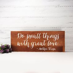 Quote Wood Sign Made From Up-Cycled Wood- Country Decor- Rustic Decor- Farmhouse Decor-Gallery Wall- Mother Teresa by CountryLivingAtHeart on Etsy