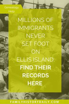 """""""Millions of immigrants never set foot on Ellis Island."""" Help with finding immigrant records. Millions of immigrants never set foot on Ellis Island. Help with finding immigrant records. Free Genealogy Sites, Genealogy Search, Genealogy Chart, Family Genealogy, Genealogy Humor, Genealogy Forms, Free Ancestry Search, Ellis Island, Family Tree Research"""