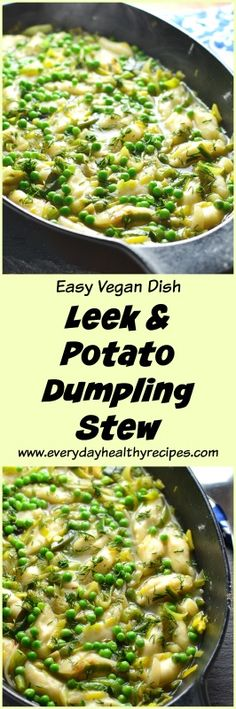 Leek and Potato Dumpling Stew - Delish Food Recipes Veggie Recipes Healthy, Healthy Soup, Vegetable Recipes, Vegetarian Recipes, Healthy Eating, Cooking Recipes, Delicious Recipes, Whole Foods Meal Plan, Whole Food Diet