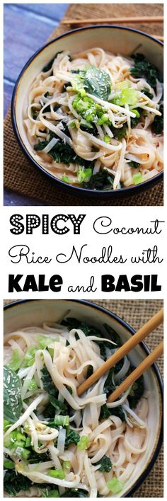 Spicy coconut rice noodles with kale and basil are the perfect healthy addition to your weeknight lineup! It comes together in 30 minutes and is big on flavor and on nutrition.