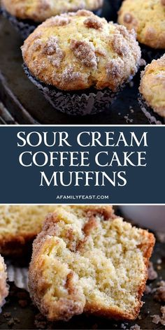 Sour Cream Coffee Cake Muffins - The perfect breakfast muffin! Super moist and delicious thanks to sour cream in the batter and a sweet streusel is baked inside the muffin as well as sprinkled on top! ideas Sour Cream Coffee Cake Muffins - A Family Feast® Muffins Au Café, Little Muffins, Coffee Cake Muffins, Donut Muffins, Donuts, Sour Cream Muffins, Sour Cream Cookies, French Toast Muffins, Apple Muffins
