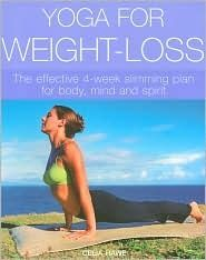 Yoga for Weight-loss: the Effective 4-week Slimming Plan for Body, Mind and Spirit $4