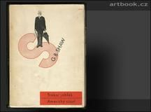 Sutnar - SHAW; G. B.: TRAKAŘ JABLEK. AMERICKÝ CÍSAŘ. - 1932. Book Art, Books, Livros, Altered Book Art, Livres, Book, Libri, Altered Books, Libros