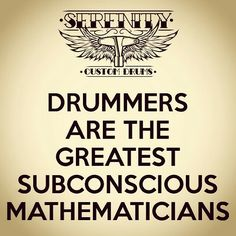 Wisdom from Serenity Custom Drums Girl Drummer, Drummer Gifts, Music Memes, Music Quotes, Drummer Quotes, Drum Room, Drum Music, Band Jokes, Vintage Drums