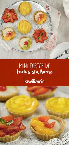 Luce como todo un profesional en tu próxima #cenaromántica con este #postre sin horno que podrás preparar con tus frutas favoritas. Disfruta de estas Mini Tartas de Frutas sin Horno rellenas de Crema Pastelera y acompáñalos de un café o un té al final de tu comida. Easy Tart Recipes, Cake Recipes, I Love Food, Good Food, Yummy Food, Mexican Pastries, Deli Food, Time To Eat, Mini Desserts