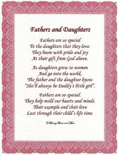 """Fathers & Daughters"" poem ""Though I am 52 and you have been gone for many years, I will ALWAYS be Daddy's little girl. Daddy Poems, Fathers Day Poems, Happy Father Day Quotes, Son Quotes, Family Quotes, Girl Quotes, Family Poems, Fathers Day Messages, Mommy Quotes"