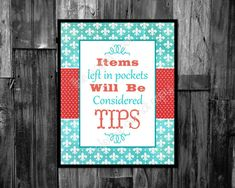 Laundry Decor Items Left In Pockets Will Be Considered Tips Digital Download Printable