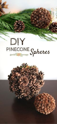 Make These Easy Pinecone Spheres - an easy nature project for festive holiday decor