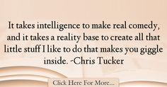 Chris Tucker Quotes About intelligence - 38582