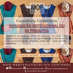 Divulgação Institucional ou de Produtos: Acompanhe o resultado dos serviços prestados em nosso Blog --> www.mepconsultorias.blogspot.com.br