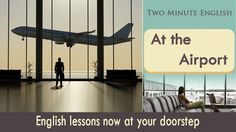 At the Airport -  English Vocabulary - Learn English for Traveling
