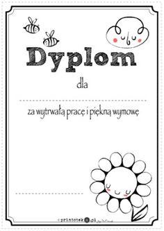 Dyplom za wytrwałą pracę i piękną wymowę - Printoteka.pl 1 Logo, Montessori, Printables, Words, Speech Language Therapy, Print Templates, Horse