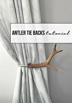 Tutorial-How to Make Antler Curtain Tie Backs — TFD Style (Diy Curtains White) Drop Cloth Curtains, Diy Curtains, White Curtains, Cabin Curtains, Homemade Curtains, Roman Curtains, Patterned Curtains, Layered Curtains, Double Curtains